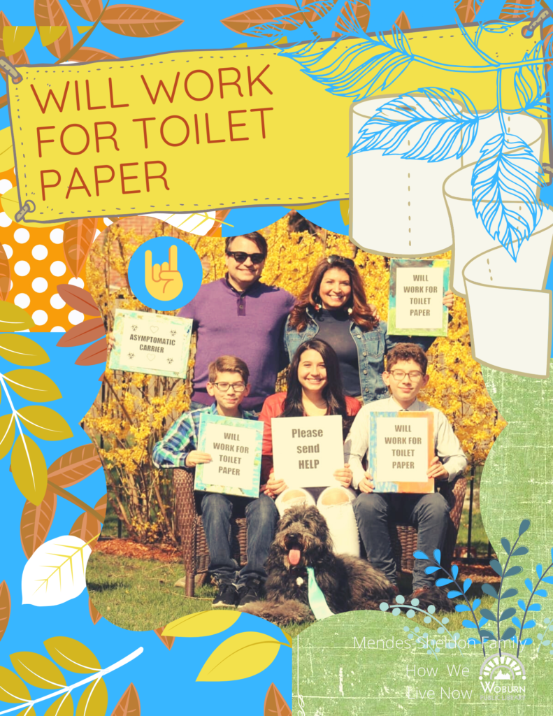 Will Work For Toilet Paper - Porch Entry for 2020 How We Live Now digital scrapbook online exhibition
