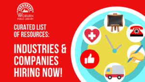 Resource Roundup for Industries and Companies Hiring Now
