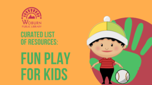 Resource Roundup for Playing with Kids